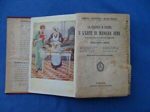 ARTUSI-LA SCIENZA IN CUCINA E L'ARTE DI MANGIAR BENE-SALANI 1923-TERZA EDIZIONE