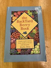 Backyard Berry Book-A Hands-On Guide to Growing Berries, Brambles and Vine Fruit