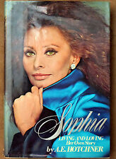 First Edition A.E.Hotchner: Living and Loving Signed & Inscribed by Sophia Loren