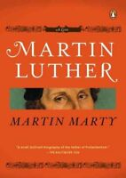 Martin Luther : A Life, Paperback by Marty, Martin, Brand New, Free shipping ...