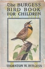 BURGESS BIRD BOOK FOR CHILDREN By THORNTON W BURGESS LITTLE BROWN HC 1919