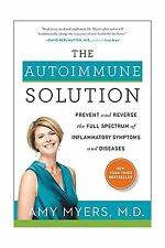 The Autoimmune Solution: Prevent and Reverse the Full Spectrum ... Free Shipping