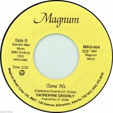 """7"""" CATHERYNE GREENLY Heart In The Wine /Tame Me MAGNUM 45rpm Country Canada 1990"""