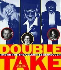 DoubleTake The Art of the Celebrity Makeover by Devon Cass ( Paperback)