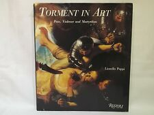 Torment in Art Pain, Violence and Martyrdom by Lionello Puppi H/B 1991 1st Edn
