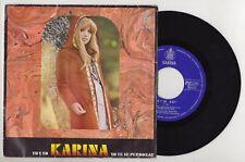 KARINA Tú y Yo / Yo Te Sé Perdonar 1971 Spain Single pop eurovisión