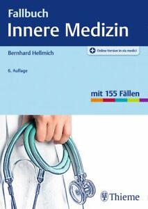 Fallbuch Innere Medizin mit 155 Fällen von Thieme