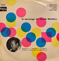 RARE JAZZ LP LE MESSAGE DE HANK MOBLEY BYRD TAYLOR OG FRENCH BARCLAY 84.056