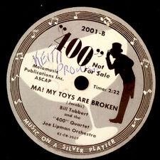 """BILL TABBERT & """"400"""" QUARTET Ma! My Toys are broken (lustiger Text)   X-MAS S024"""