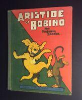 Aristide et Bobino. Garnier frere 1929. Benjamin Rabier