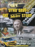 'Dyno' Dave - The Yella Terra Story - The Dyno Dave Bennett Autobiography (Si...