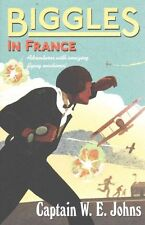 Biggles in France by W. E. Johns (Paperback) Book