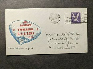 Submarine USS LING SS-297 Naval Cover 1943 WWII Launch Cachet Phila, PA