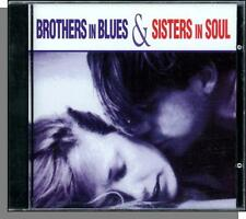 Brothers in Blues & Sisters in Soul - New 1995 V/A CD! New Stereo Recordings!