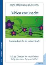 Fühlen erwünscht - Antje Abram / Daniela Hirzel - 9783873876538 PORTOFREI