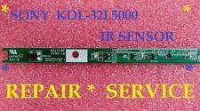 SONY  KDL-32L5000   IR SENSOR   55.71I02.A01G 1A  ** REPAIR SERVICE**