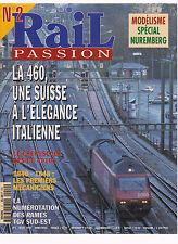 RAIL PASSION N° 2 LA 460 SUISSE /LES CC 40100 / 1840-1848 LES 1e MECANICIEN/ TGV