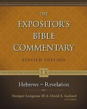 13: Hebrews - Revelation The Expositor's Bible Commentary