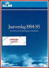 ANNUAL REPORT - KLM ROYAL DUTCH AIRLINES 1984-1985 - DUTCH
