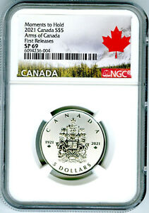2021 $5 ARMS OF CANADA SILVER NGC SP69 MOMENTS TO HOLD FIRST RELEASES RARE