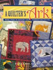 More details for a quilter's ark: more than 50 designs for foundation piecing by rolfe, margaret