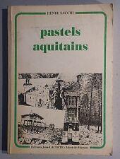 SACCHI Henri. Pastels aquitains. JEAN-LACOSTE. 1992