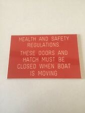 Traffolyte plaque giving health & safety regulations for hire boats etc.