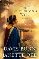 The Centurion's Wife 1 by Davis Bunn and Janette Oke (2009, Paper