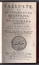 SALLUSTE CONJURATION DE CATILINA GUERRE DE JUGURTHA 1726 EMPIRE ROMAIN HISTOIRE