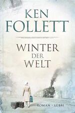 Winter der Welt: Die Jahrhundert-Saga. von Ken Follett (2012, Gebundene Ausgabe)