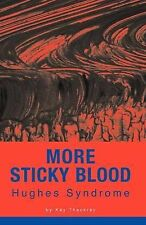 More Sticky Blood, Good Condition Book, Thackray, Kay, ISBN 9781845490614
