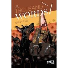 A Thousand Words by Gillian Philip (Paperback, 2014)