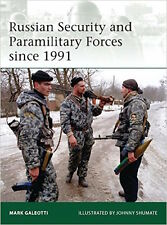 Osprey Elite 197: Russian Security and Paramilitary Forces since 1991 / NEU
