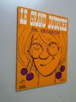 CABU- LE GRAND DUDUCHE EN VACANCES- 1974- ED DU SQUARE