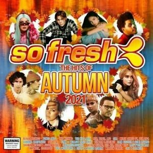 So Fresh Hits Of Autumn 2021 BRAND NEW CD Tones And I The Kid Laroi The Weeknd