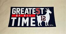 Patriots Greatest of All Time Tom Brady GOAT #12 Bumper Sticker 3x6 Size FREESHP