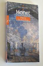 """""""Où trouver Monet et les impressionnistes à Paris et en Ile-de-France"""" As-New"""