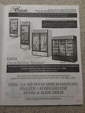 True Glass Door Merchandiser Freezer/Refrigerator Swing & Slide Door Manual