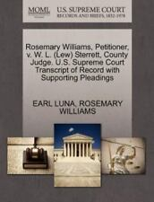 Rosemary Williams, Petitioner, V. W. L. (lew) Sterrett, County Judge. U.S. Su...