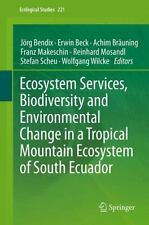 Ecological Studies: Ecosystem Services, Biodiversity and Environmental Change...