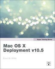 Apple Training Series: Mac OS X Deployment v10.5 (Apple Training)-ExLibrary