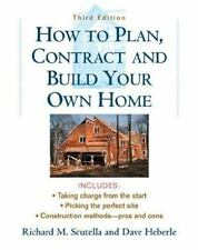 How to Plan, Contract and Build Your Own Home-ExLibrary