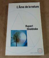 RUPERT SHELDRAKE - L'AME DE LA NATURE - EDITIONS DU ROCHER