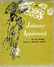 Vintage Children's Book ~ JOHNNY APPLESEED ~ Eva Moore