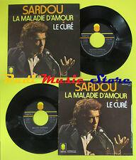 LP 45 7'' MICHEL SARDOU La maladie d'amour Le cure'1973 france no cd mc dvd (*)