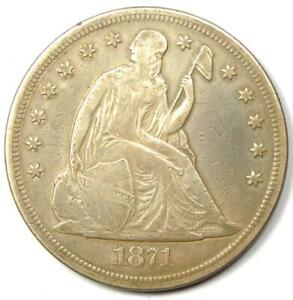 1871 Seated Liberty Silver Dollar $1 - Choice VF / XF Details- Rare Early Coin!