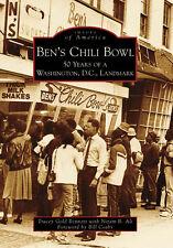 Ben's Chili Bowl: 50 Years of a Washington D.C. Landmark [Images of America]