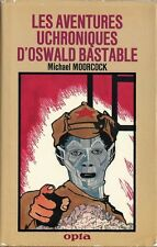 EO OPTA CLA N° 88 MICHAEL MOORCOCK : LES AVENTURES UCHRONIQUES D'OSWALD BASTABLE