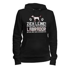 Labrador Zieh Leine Damen Kapuzen Pullover Hoodie Spruch Hunde Besitzer Lustig