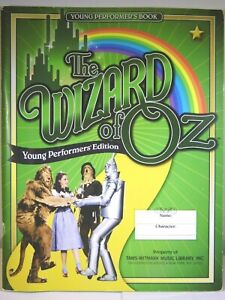 Young Performers' Edition Wizard Of Oz Musical Play Script Songbook Tams-Witmark
